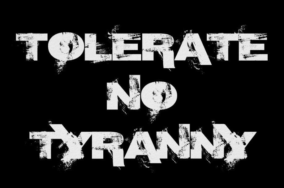 tolerate_no_tyranny_poster_.jpg