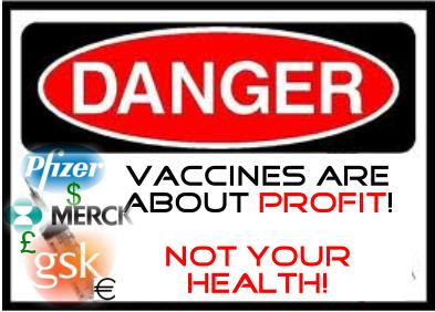 Vaccines_are_About_Profit_NOT_your_HEALTH.jpg